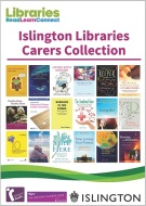 Carers Collection at Islington Libraries