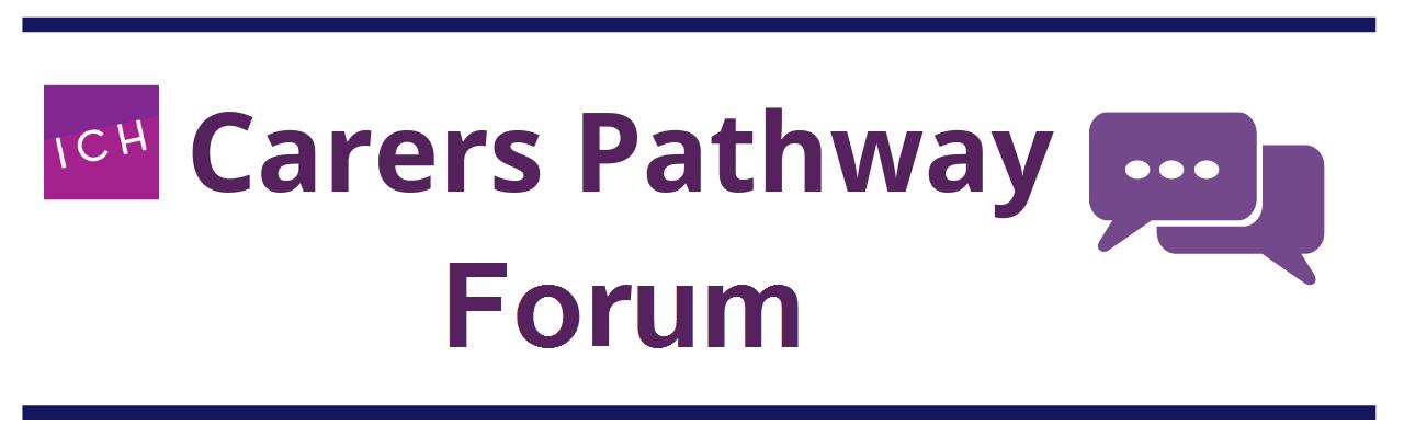 Carers Pathway Forum