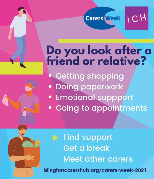 Islington Events for Carers Week - 7-13 June 2021